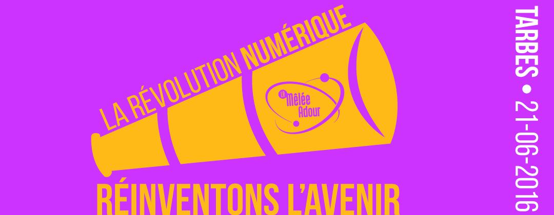 La révolution numérique - réinventons l'avenir