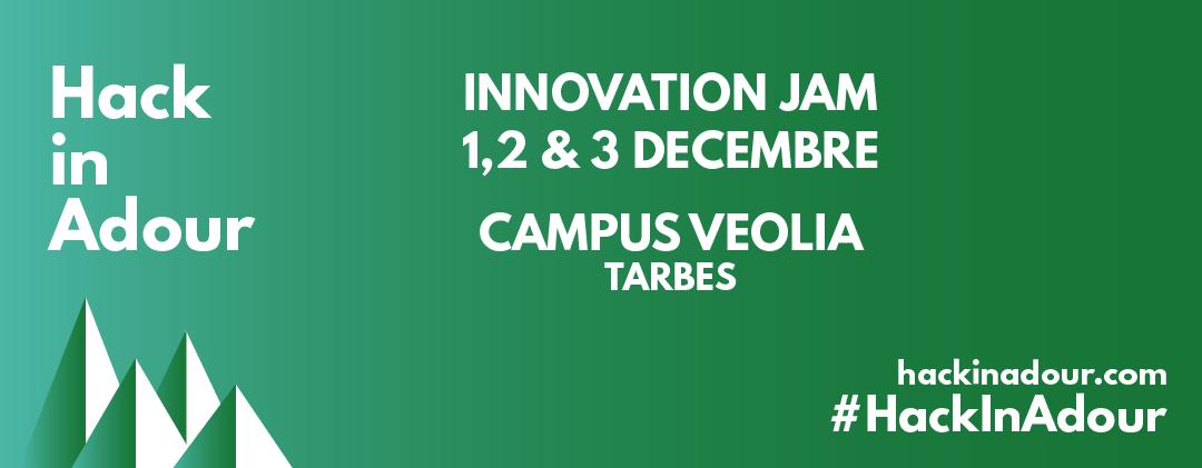 Hack in Adour – Innovation Jam – 1,2 et 3 décembre 2017