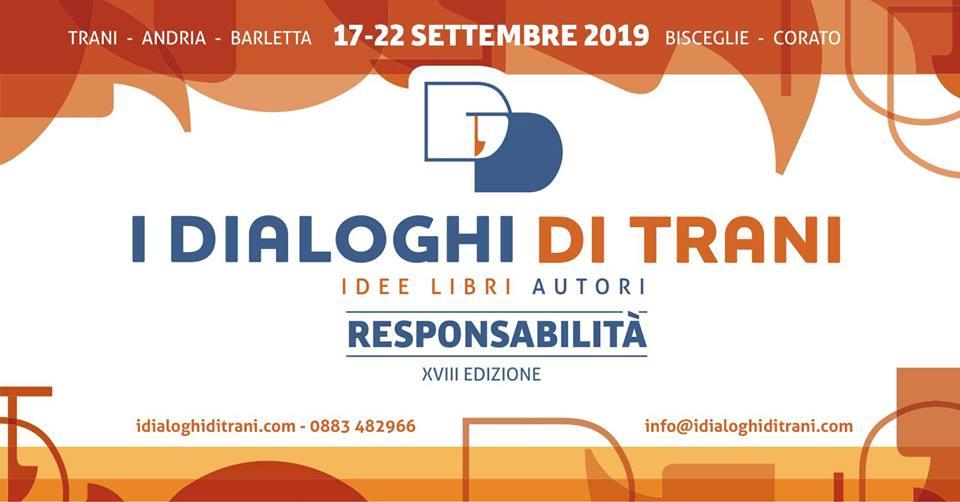 Dialoghi di Trani, parte domani la 18esima edizione: si parla di Responsabilità