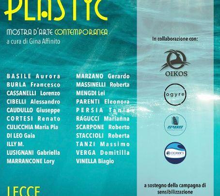 """""""Life Beyond Plastic"""": Mostra d'arte contemporanea a Lecce dal 24 al 31 Luglio 2021"""