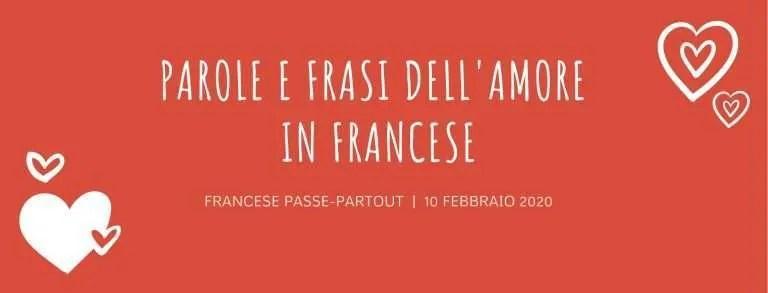 San Valentino, parole e frasi d'amore tipiche in francese: cosa si dicono gli innamorati, idee per passeggiate romantiche a Parigi, gratis e tutto l'anno