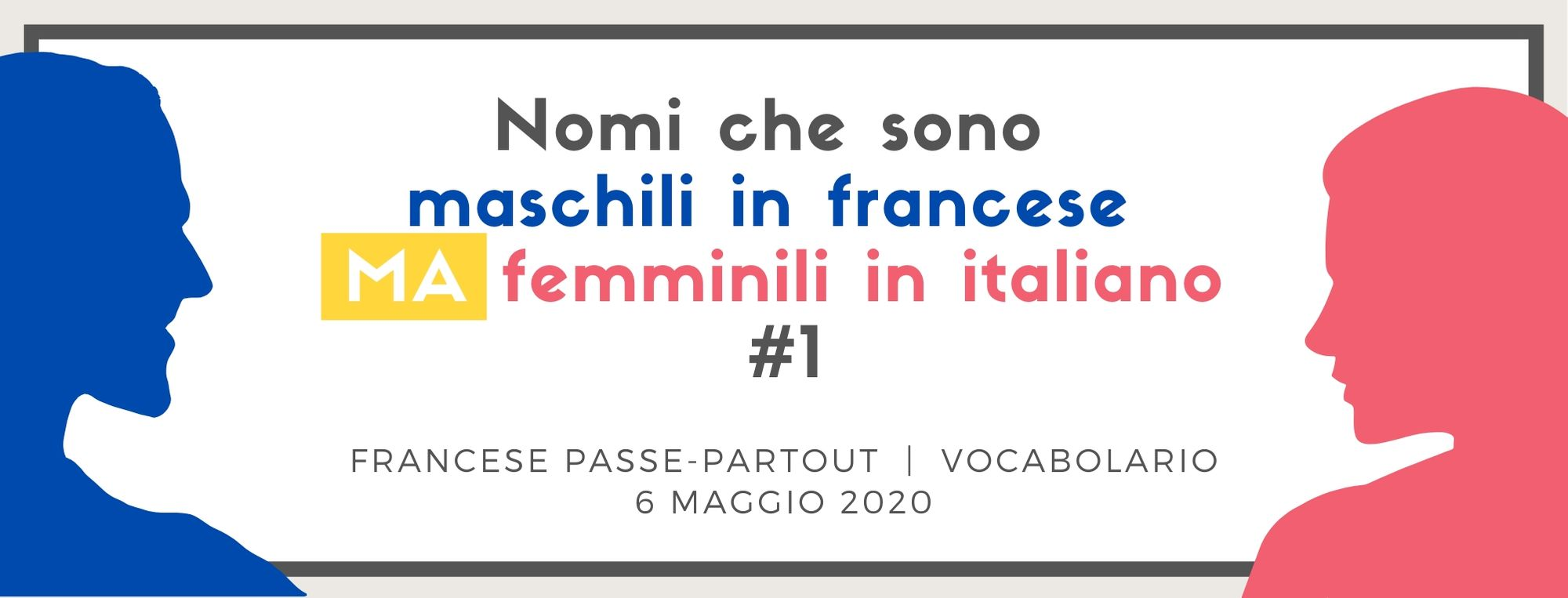 nomi maschili in francese ma femminili in italiano