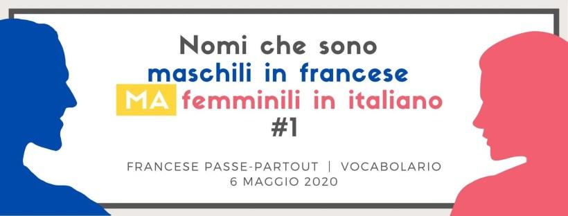 nomi maschili in francese ma femminili in italiano