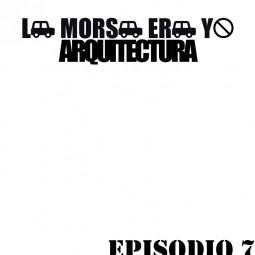 LMEY-Arquitectura Ep.07: Pagar por aparcar
