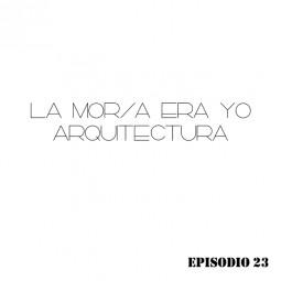 LMEY-Arq Ep.23: Enric Miralles