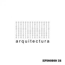 Arquitectura Paramétrica - Episodio 28
