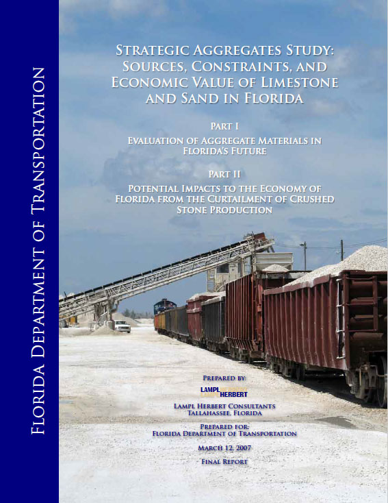 Strategic Aggregates Study: Sources, Constraints, and Economic Value of Limestone and Sand in Florida