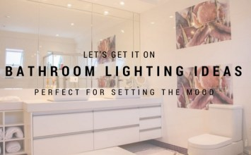 Let's Get it On: Bathroom Lighting Ideas Perfect for Setting the Mood