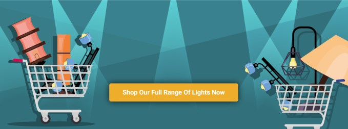 shop our full range of lights now