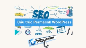 Cấu trúc Permalinks WordPress
