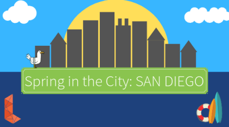 Spring in the City: SAN DIEGO