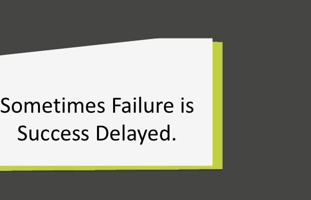 success delayed