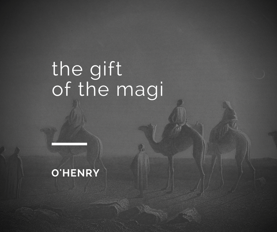 The Gift of the Magi by O'Henry
