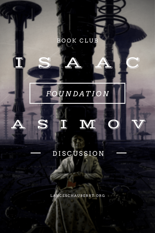 foundation asimov foundation trilogy book club discussion