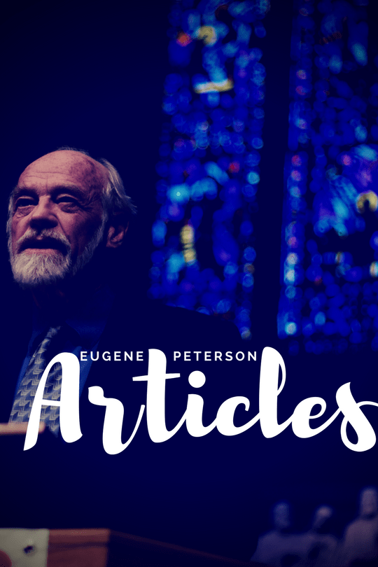 Eugene Peterson Articles — A Megalist