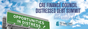 CRE Finance Council May 2013 Distressed Debt Summit