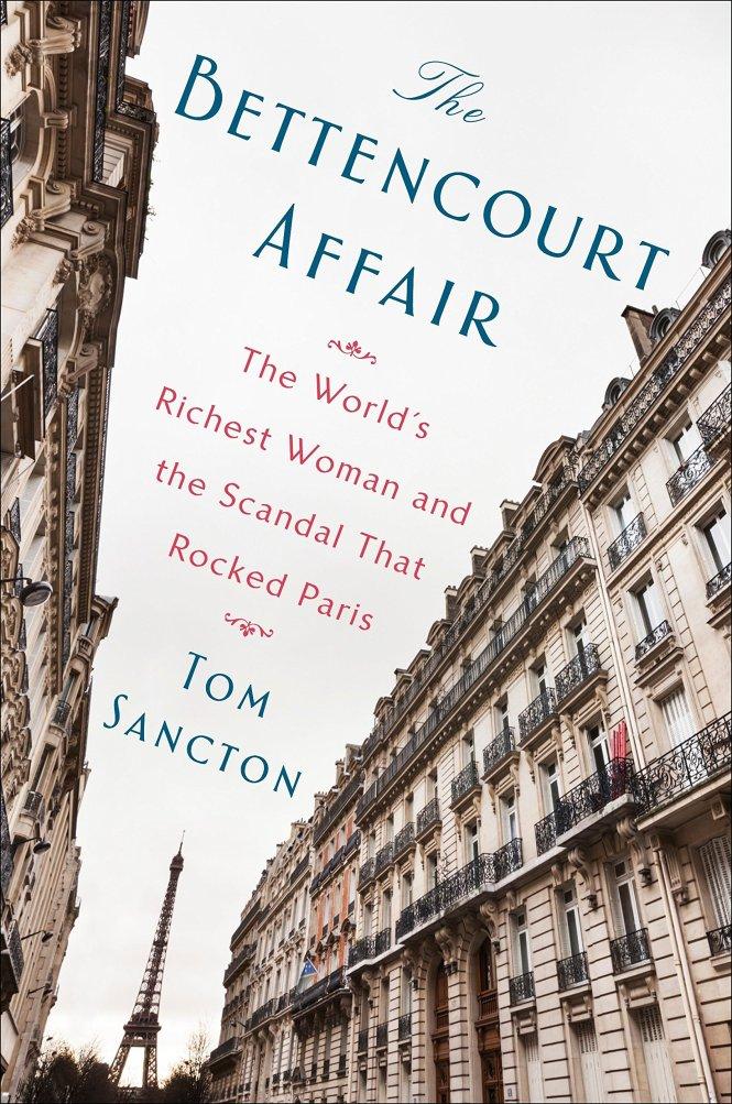 Books about Paris The Bettencourt Affair