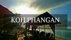 Koh Phangan em 1 dia - Koh Phangan - Tailândia - Landing page - Viagem dos Tsuge - Next Stop Japão - Vida de Tsuge - VDT