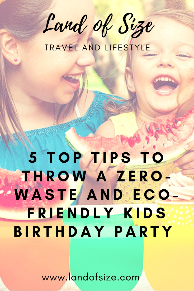 5 top tips to throw a zero-waste and eco-friendly kids birthday party