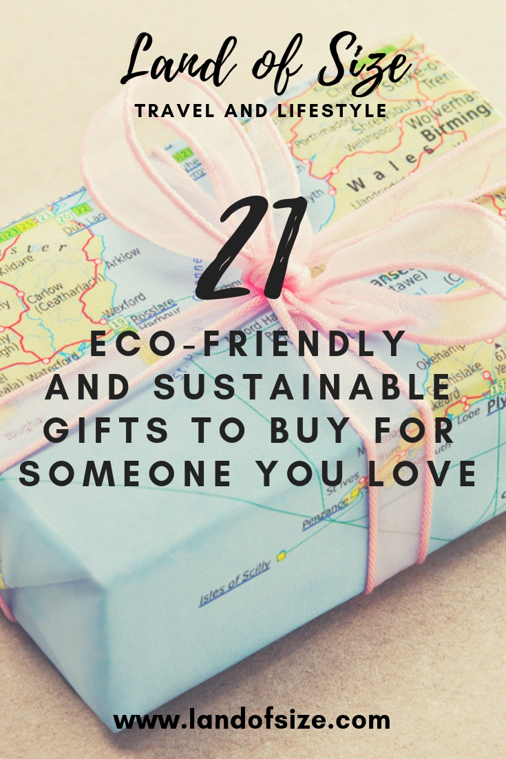 21 eco-friendly and sustainable gifts to buy for someone you really love