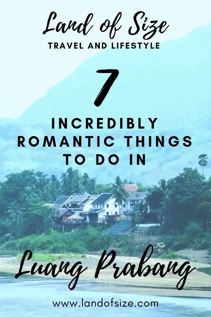 7 incredibly romantic things to do in Luang Prabang