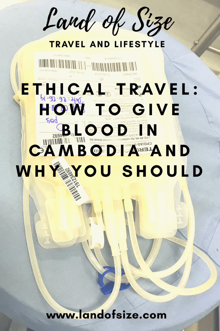 Ethical Travel: How to give blood in Cambodia and why you should