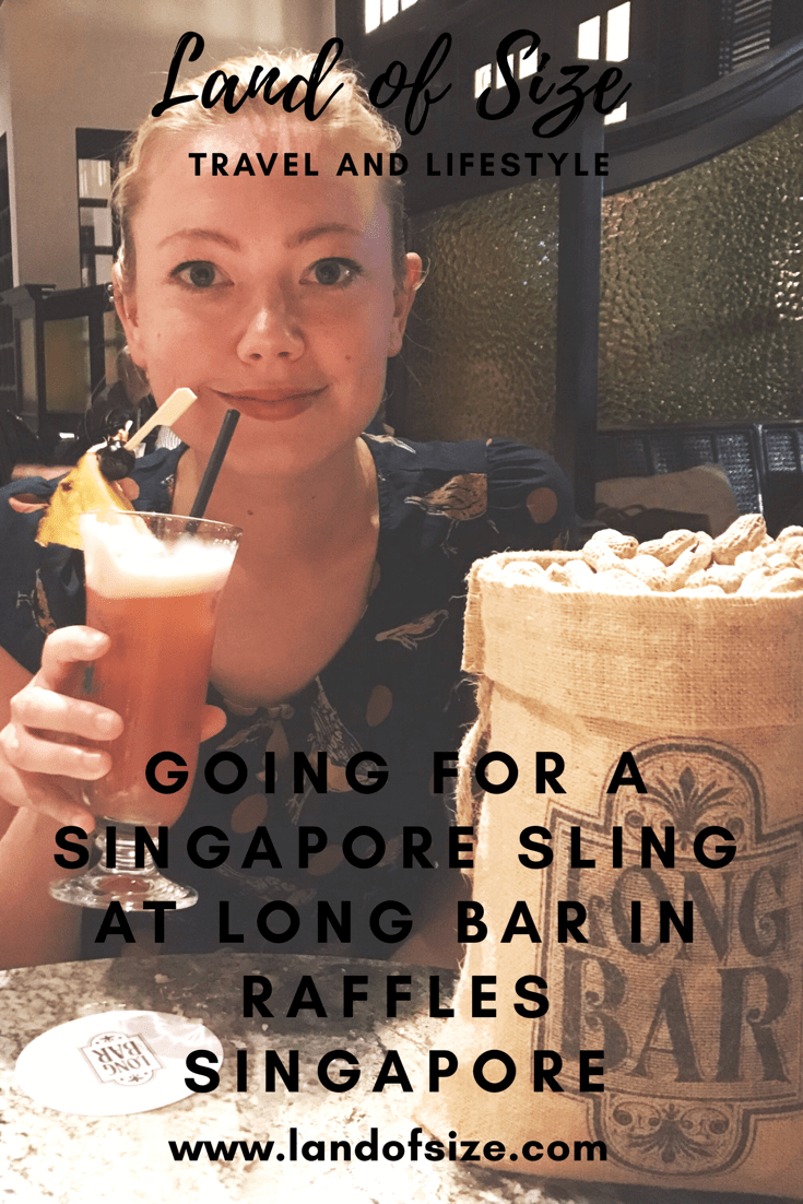 Going for a Singapore Sling at Long Bar in Raffles Singapore