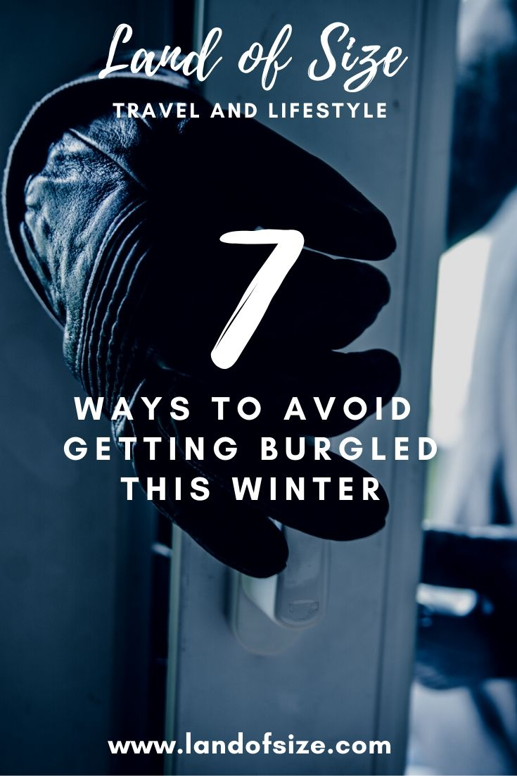 7 ways to avoid getting burgled this winter