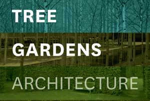 Book Review: Tree Gardens: Architecture and the Forest by Gina Crandell