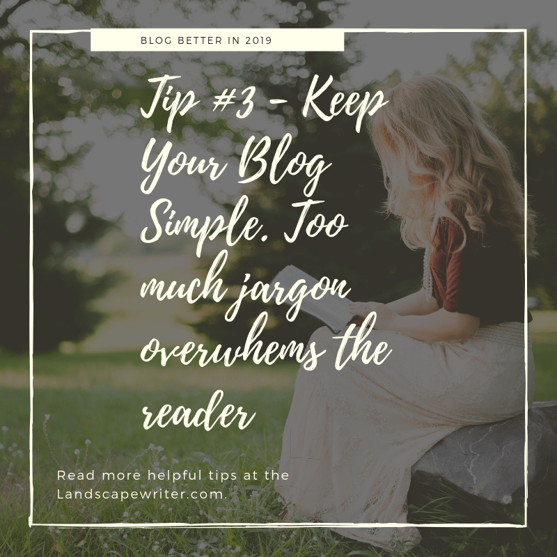 Better Blogging in 2019 - Tip #3