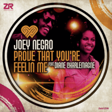 JOEY NEGRO - PROVE THAT YOU'RE FEELIN' ME