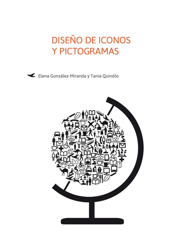 Disseny d'icones i pictogrames, un llibre d'Elena González-Miranda i Tania Quindós
