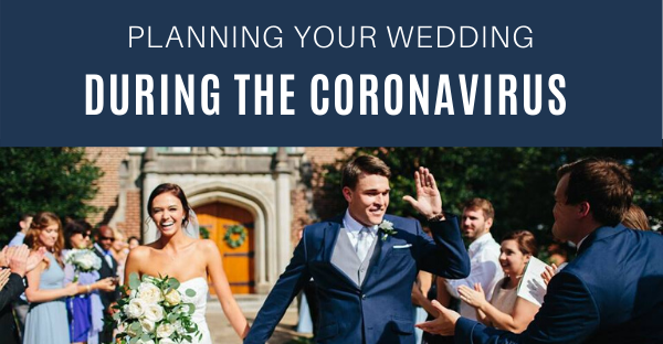 Wedding planning during the Coronavirus