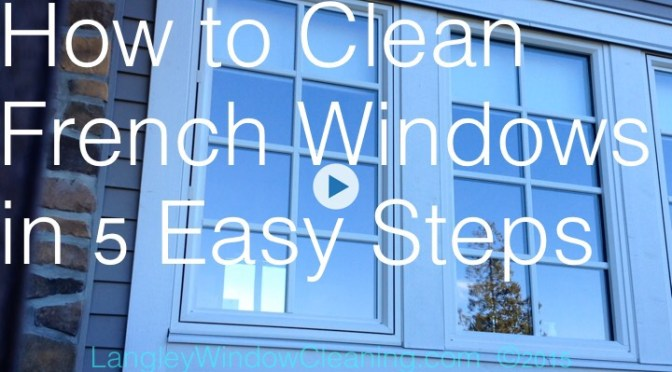 How to Clean French Panes in 5 Steps [VIDEO]
