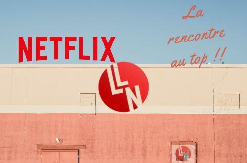 Netflix et LLN