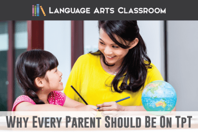 5 Reasons Parents should use TpT