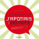 J'apprends le japonais avec 100 mots