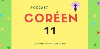 Podcast coréen 11
