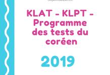 KLAT - KLPT - Programme des tests du coréen 2019