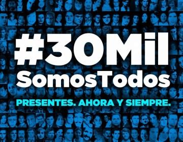 30mil somos todos: la campaña para visibilizar a las víctimas del Terrorismo de Estado