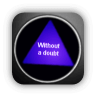 Magic 8 Ball: Without a doubt