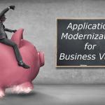 Application Modernization for Business Value