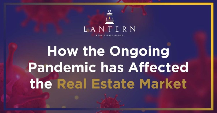 How the ongoing pandemic has affected the real estate market