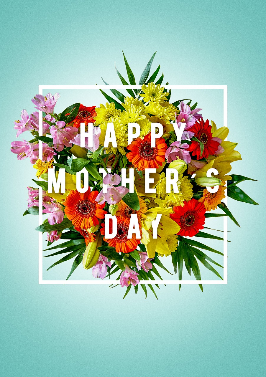 Happy Mother's Day! Mother's Day Hours!