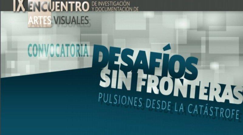 Convocatoria: IX Encuentro de Investigación y Documentación de Artes Visuales