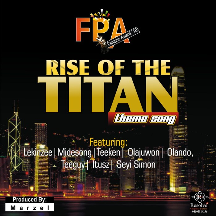 FPA CAMPUS AWARD The Rise of the Titans Theme Song 2018