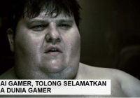 Mari Selamatkan Hidup Para Gamer