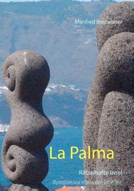 La Palma Rätselhafte Insel