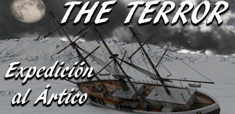 THE TERROR: EXPEDICIÓN AL ÁRTICO