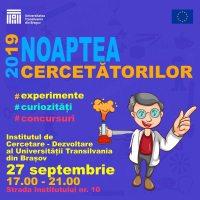 Noaptea Cercetătorilor la Institutul de Cercetare-Dezvoltare al Universității Transilvania